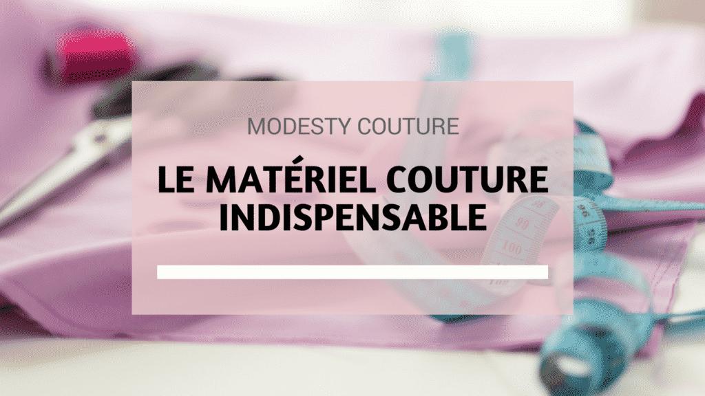 kit couture d butant le mat riel indispensable pour d marrer. Black Bedroom Furniture Sets. Home Design Ideas