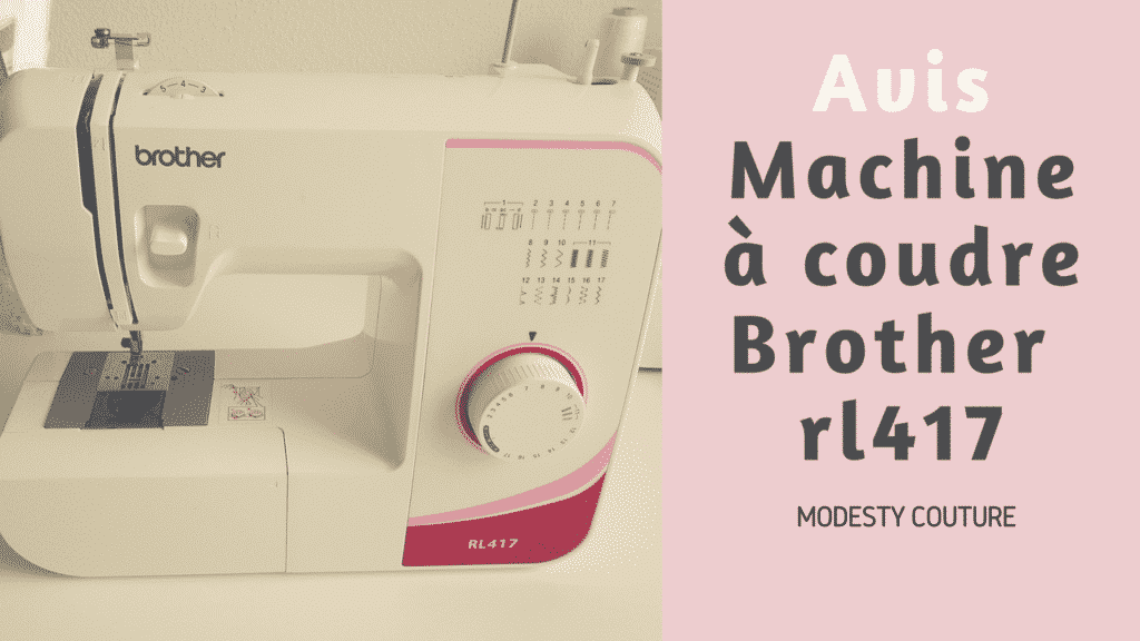 revue mon avis sur la machine coudre brother rl417
