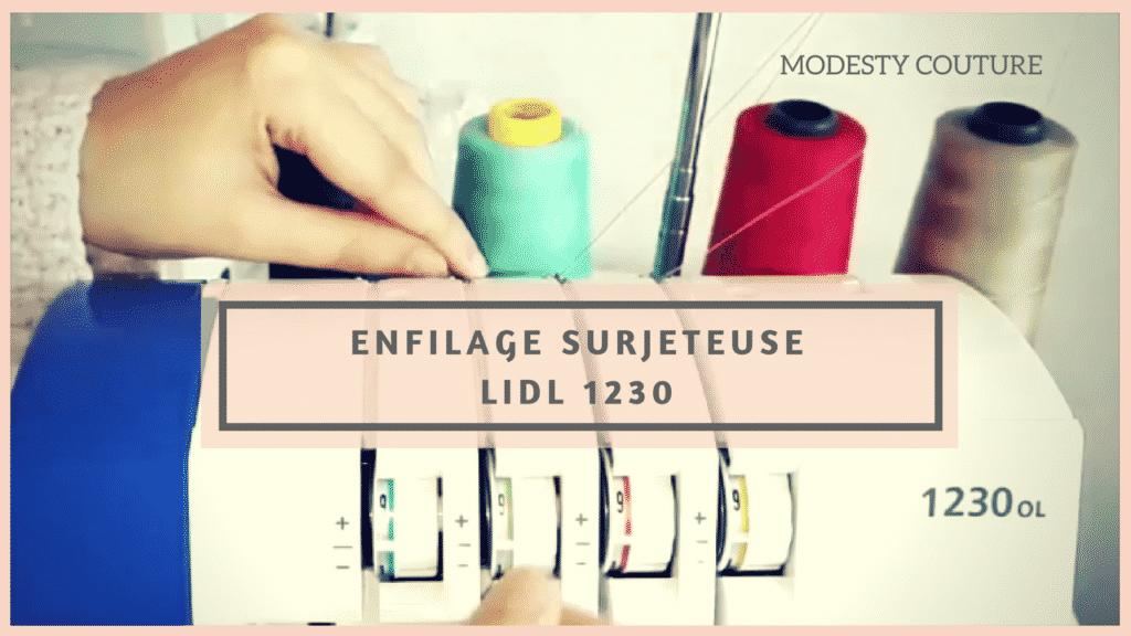 Enfilage Surjeteuse LIDL 1230