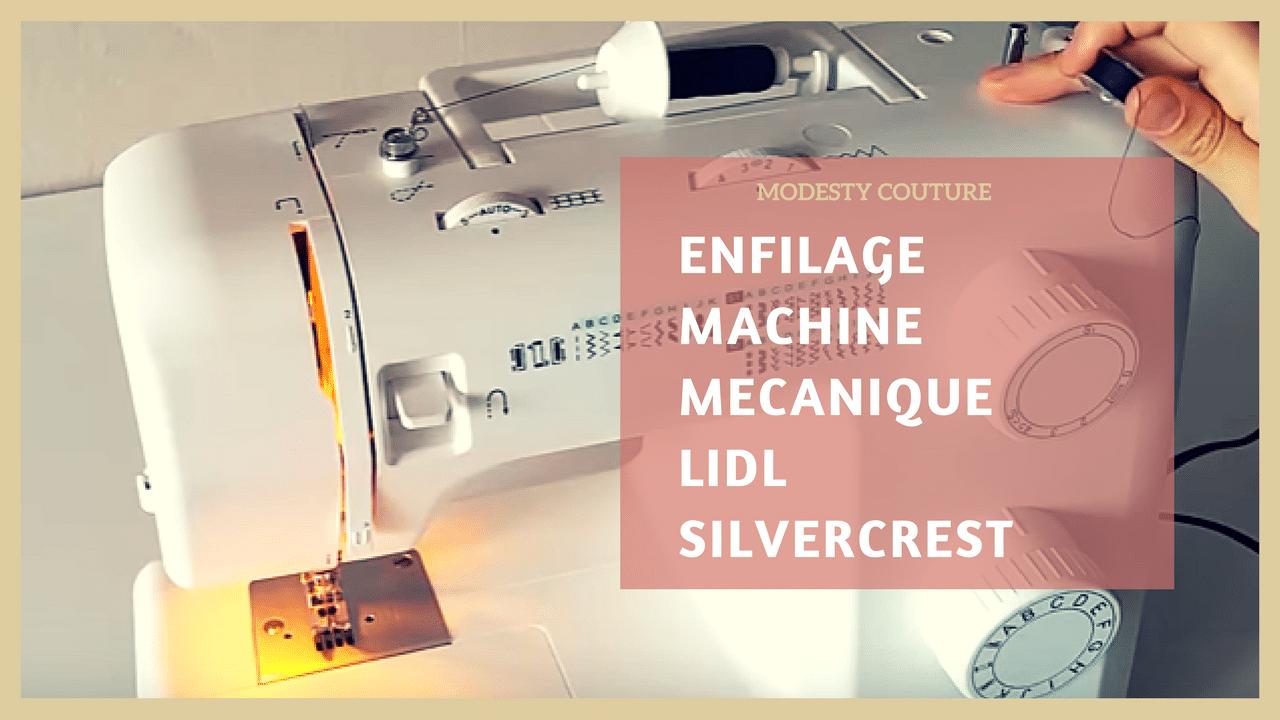 La machine à coudre LIDL : présentation et enfilage