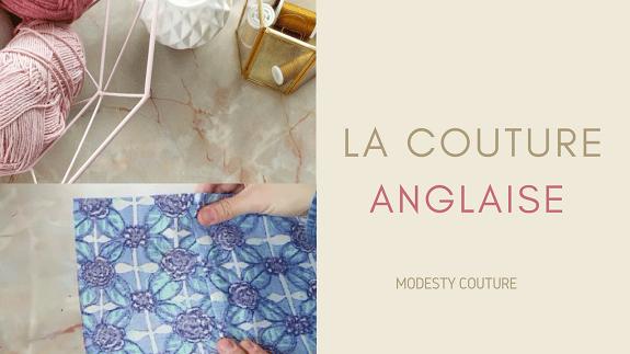 Tuto couture : la couture anglaise