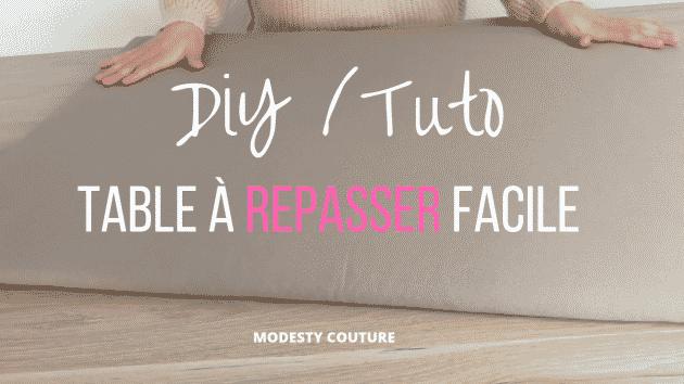 DIY : Table à repasser spéciale couture