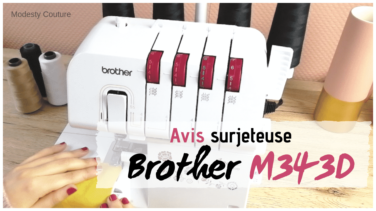 La surjeteuse Brother M343D (Test couture & Avis)